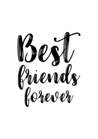 Illustration pour Hand drawn lettering. Ink illustration. Modern brush calligraphy. Isolated on white background. Best friends forever. - image libre de droit