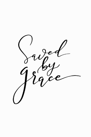 Illustrazione per Saved by grace hand drawn lettering ink illustration. - Immagini Royalty Free