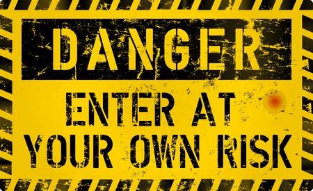 Illustration for Danger, Enter of your own risk, risk warning or computer virus sign, worn and grungy, vector illustration - Royalty Free Image
