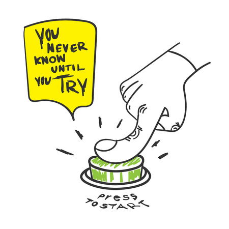 Illustration pour Vector : Motivation Quote, You never know until you try word with hand press the start button, Doodle style. - image libre de droit