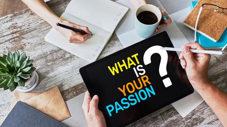 Photo pour What is your passion question on device screen, motivation and personal development concept. - image libre de droit