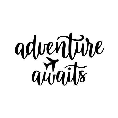 Illustration pour Adventure awaits vector lettering. Motivational inspirational travel quote. - image libre de droit