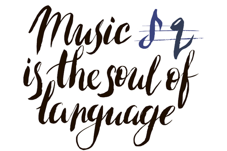 Illustration for Music is the soul of language in vector calligraphy postcard or poster graphic design lettering element. Hand written calligraphy style postcard. - Royalty Free Image