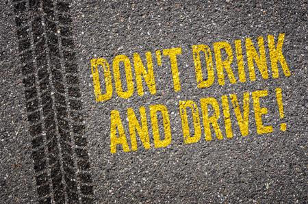 Photo pour Lane with the text Dont drink and drive - image libre de droit
