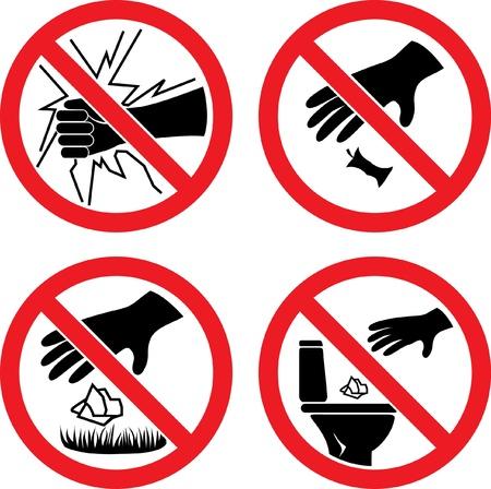 The signs  Do not break glass ,  Do not litter