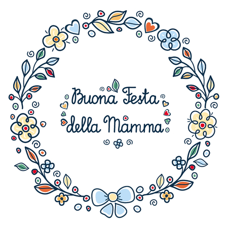 Illustration for Happy mother's day greeting card in Italia. English translation: happy Mother's day.  Buona Festa della Mamma. Greeting card template. Round flower frame. - Royalty Free Image